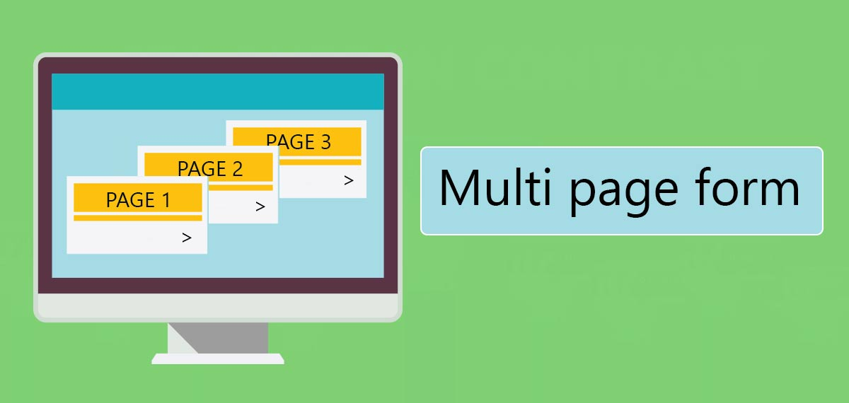 Turn your long form into a multi page form to boost your form conversion