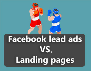 FB lead ads VS LP