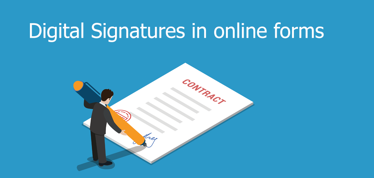 Using digital signatures in your online forms, the easy way!