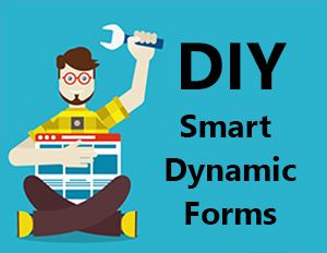 DIY Smart Dynamic Forms
