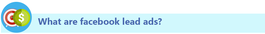 What are facebook lead ads?