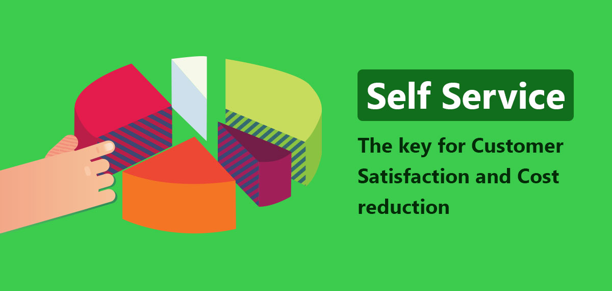 The key for Customer Satisfaction and Cost reduction