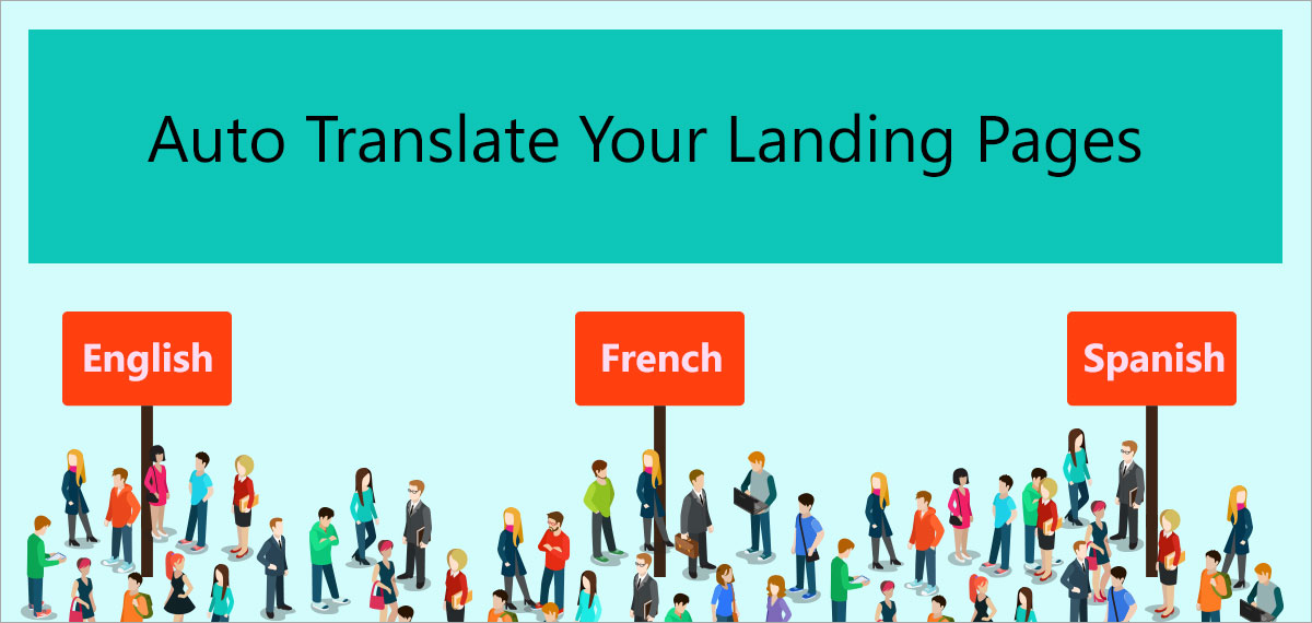 Why do you need to translate your forms and landing pages?